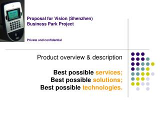 Proposal for Vision (Shenzhen)  Business Park Project Private and confidential