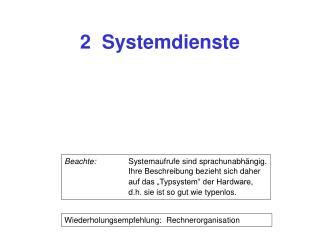 2  Systemdienste