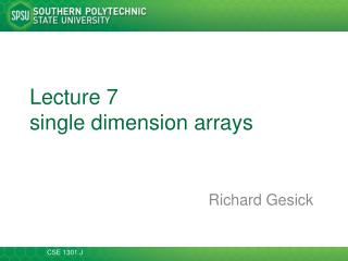 Lecture  7 single dimension arrays