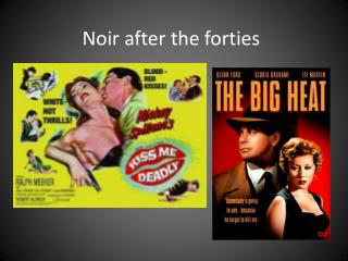 Noir after the forties