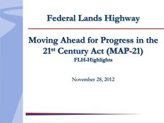 Federal Lands & Tribal  Transportation Programs