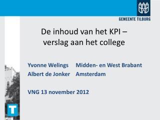 De inhoud van het KPI –  verslag aan het college