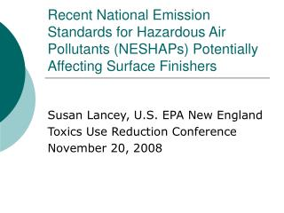 Recent National Emission Standards for Hazardous Air Pollutants NESHAPs Potentially Affecting Surface Finishers
