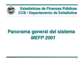 Estadísticas de Finanzas Públicas CCB / Departamento de Estadística