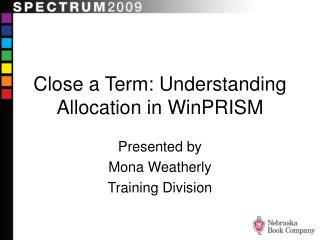 Close a Term: Understanding Allocation in WinPRISM