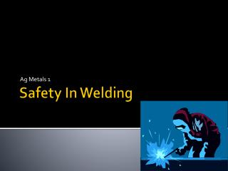 Safety In Welding