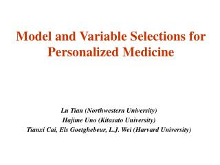 Model and Variable Selections for Personalized Medicine