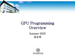 GPU Programming Overview