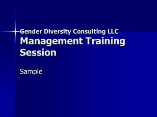 Gender Diversity Consulting LLC Management Training Session