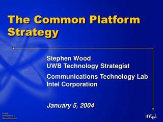 The Common Platform Strategy