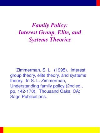 Family Policy: Interest Group, Elite, and Systems Theories