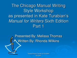 Presented By: Melissa Thomas Written By: Rhonda Wilkins