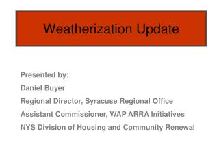 Weatherization Update