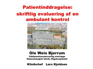 Patientinddragelse: s kriftlig evaluering af en ambulant kontrol
