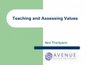 Teaching and Assessing Values