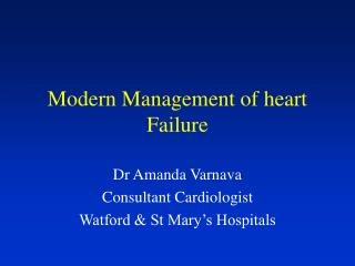 Modern Management of heart Failure