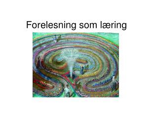Forelesning som læring