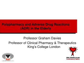 Polypharmacy and Adverse Drug Reactions (ADR) in the Elderly