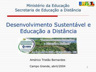 Desenvolvimento Sustentável e Educação a Distância