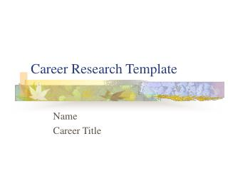 Career Research Template