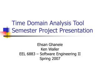 Time Domain Analysis Tool Semester Project Presentation