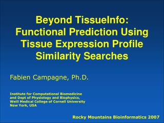 Beyond TissueInfo: Functional Prediction Using Tissue Expression Profile Similarity Searches