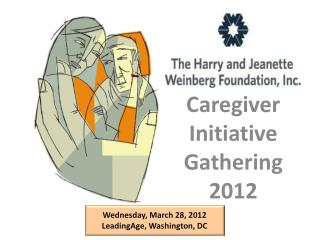 Caregiver Initiative Gathering 2012