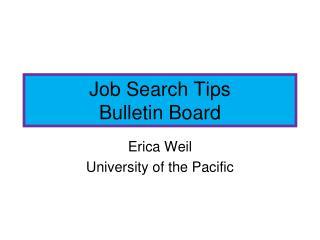 Job Search Tips Bulletin Board