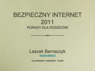 BEZPIECZNY INTERNET 2011 PORADY DLA RODZICÓW