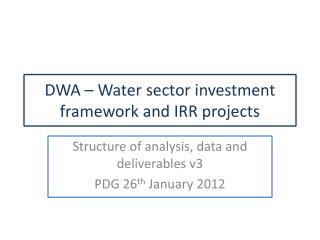DWA � Water sector investment framework and IRR projects