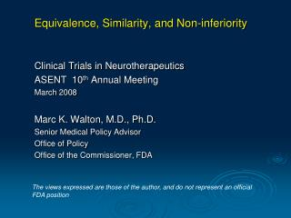 Equivalence, Similarity, and Non-inferiority Clinical Trials in  Neurotherapeutics