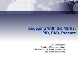 Engaging With the MDBs: PID, PAD, Procure