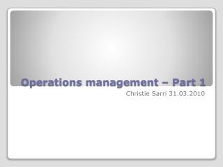 Operations management – Part 1