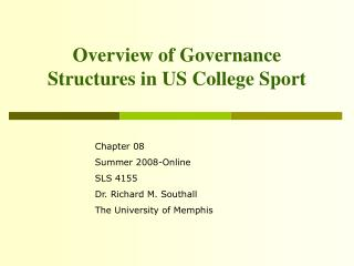 Overview of Governance Structures in US College Sport