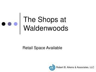 The Shops at Waldenwoods