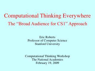 Computational Thinking Everywhere
