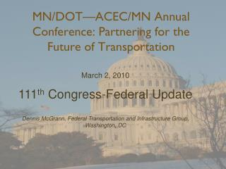MN/DOT—ACEC/MN Annual Conference: Partnering for the Future of Transportation
