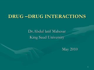 DRUG  � DRUG INTERACTIONS