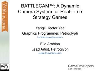 BATTLECAM™: A Dynamic Camera System for Real-Time Strategy Games