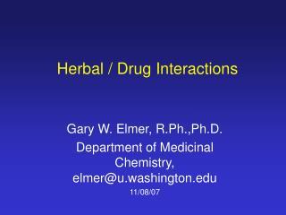 Herbal / Drug Interactions