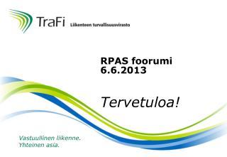 RPAS foorumi  6.6.2013