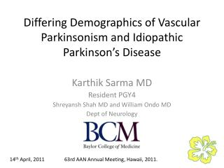 Differing Demographics of Vascular Parkinsonism and Idiopathic Parkinson's Disease