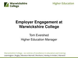 Employer Engagement at Warwickshire College