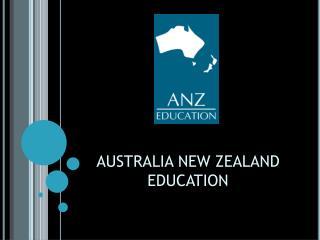AUSTRALIA NEW ZEALAND  EDUCATION