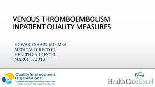 Venous Thromboembolism Inpatient Quality Measures