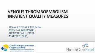 Venous Thromboembolism Inpatient Quality Measures
