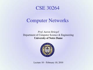 CSE 30264 Computer Networks