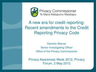A new era for credit reporting: Recent amendments to the Credit Reporting Privacy Code