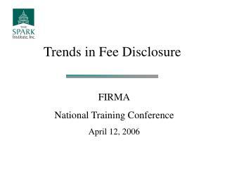 Trends in Fee Disclosure