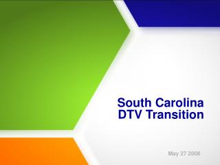 South Carolina  DTV Transition
